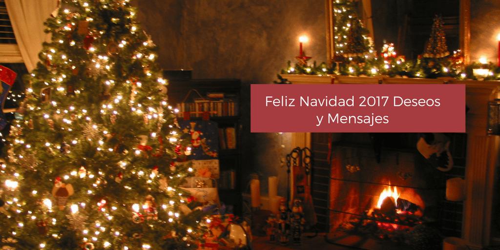 Feliz Navidad 2017 Deseos y Mensajes